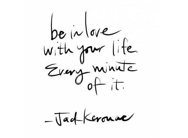be in love with your life quote